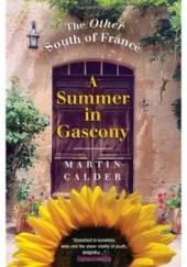 Okładka książki A Summer in Gascony Martin Calder