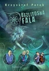 Okładka książki Bezlitosna fala Krzysztof Petek