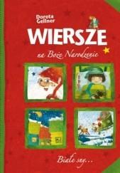 Okładka książki Wiersze na Boże Narodzenie Dorota Gellner,Dorota Rewerenda Młynarczyk