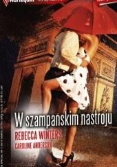 Okładka książki W szampańskim nastroju Rebecca Winters,Caroline Anderson