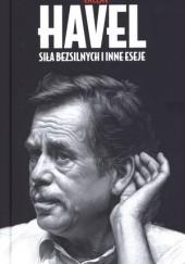 Okładka książki Siła bezsilnych i inne eseje Václav Havel