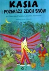 Okładka książki Kasia i pożeracz złych snów