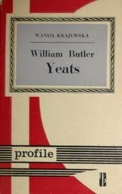 Okładka książki William Butler Yeats Wanda Krajewska