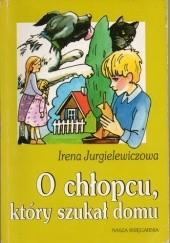 Okładka książki O chłopcu, który szukał domu