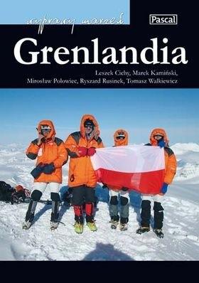 Okładka książki Grenlandia Leszek Cichy,Marek Kamiński