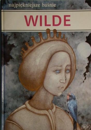 Okładka książki Najpiękniejsze baśnie, najwięksi bajkopisarze - Wilde Oscar Wilde