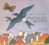Okładka książki Przyroda miasta