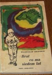 Okładka książki Brat, co ma siedem lat
