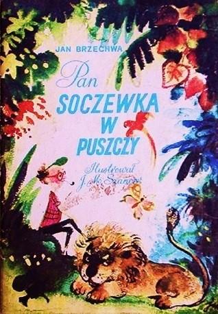Pan Soczewka W Puszczy Jan Brzechwa 119840 Lubimyczytaćpl