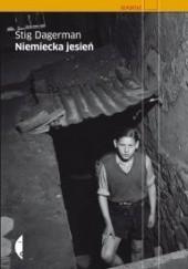 Okładka książki Niemiecka jesień. Reportaż z podróży po Niemczech Stig Dagerman
