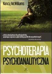 Okładka książki Psychoterapia psychoanalityczna. Poradnik praktyka Nancy McWilliams