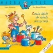 Okładka książki Zuzia idzie do szkoły muzycznej Eva Wenzel-Bürger,Liane Schneider