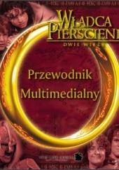 Okładka książki Władca Pierścieni: Dwie wieże. Przewodnik multimedialny autor nieznany