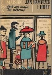 Okładka książki Jak oni mają się ubierać? Janina Ipohorska