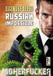 Okładka książki Russian Impossible Eugeniusz Dębski