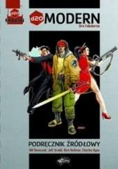Okładka książki d20 Modern. Podręcznik źródłowy Jeff Grubb,Rich Redman,Bill Slavicsek,Charles Ryan