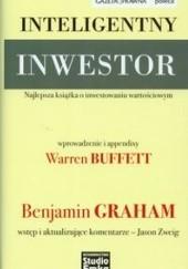 Okładka książki Inteligentny inwestor. Najlepsza książka o inwestowaniu wartościowym Benjamin Graham