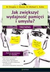 Okładka książki Jak zwiększyć wydajność pamięci i umysłu? Trening Martha Davis,Kim Paleg,Patrick Fanning