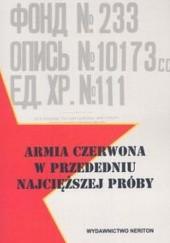 Okładka książki Armia Czerwona w przededniu najcięższej próby Czesław Grzelak,Janusz Budziński,Zygmunt Matuszak
