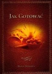 Okładka książki Jak gotować Maria Disslowa