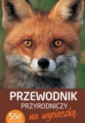 Okładka książki Przewodnik przyrodniczy na wycieczkę Katrin Hecker,Frank Hecker