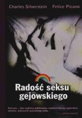 Okładka książki Radość seksu gejowskiego Charles Silverstein,Felice Picano