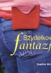 Okładka książki Szydełkowe fantazje Sophie Britten