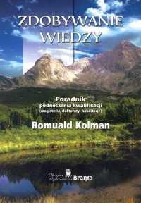 Zdobywanie Wiedzy Romuald Kolman 12650 Lubimyczytaćpl