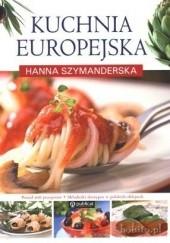Okładka książki Kuchnia europejska Hanna Szymanderska