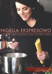 Okładka książki Nigella ekspresowo. Smacznie i szybko Nigella Lawson