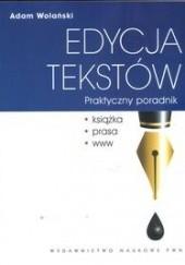 Okładka książki Edycja tekstów. Praktyczny poradnik Adam Wolański