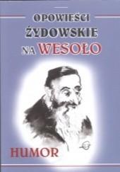 Okładka książki Opowieści żydowskie na wesoło Jarosław Jankowski