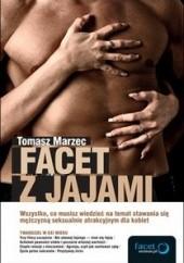Okładka książki Facet z jajami Tomasz Marzec