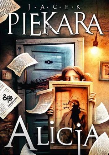 Okładka książki Alicja Jacek Piekara