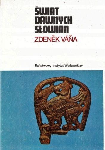Okładka książki Świat dawnych Słowian Zdenek Vana