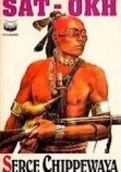 Okładka książki Serce Chippewaya Sat-Okh