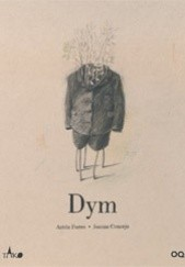 Okładka książki Dym Antón Fortes,Joanna Concejo
