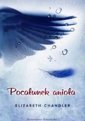 Okładka książki Pocałunek Anioła Elizabeth Chandler