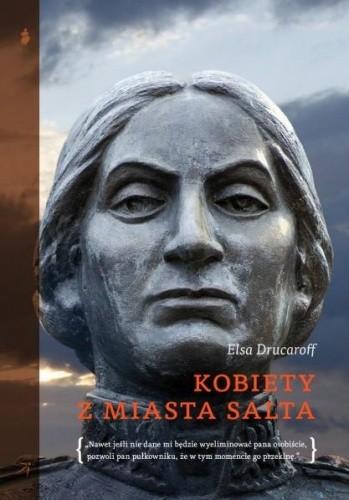 Okładka książki Kobiety z miasta Salta Elsa Drucaroff