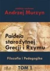 Okładka książki Paideia starożytnej Grecji i Rzymu Andrzej Murzyn