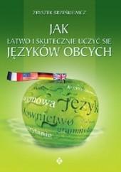 Okładka książki Jak łatwo i skutecznie uczyć się języków obcych Zbigniew W. Brześkiewicz