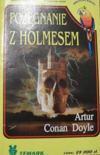 Okładka książki Pożegnanie z Holmesem Arthur Conan Doyle