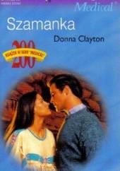 Okładka książki Szamanka Donna Clayton