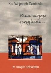 Okładka książki W nowym człowieku Wojciech Danielski