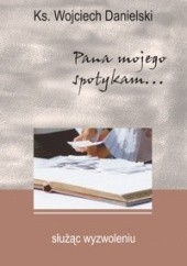 Okładka książki Służąc wyzwoleniu Wojciech Danielski