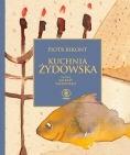 Okładka książki Kuchnia żydowska Balbiny Przepiórko Piotr Bikont