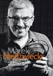 Okładka książki Nie wierzę w życie pozaradiowe Marek Niedźwiecki