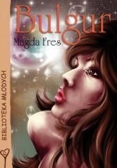 Okładka książki Bulgur Magda Fres