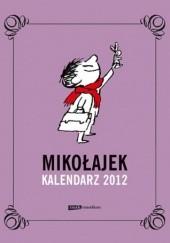 Okładka książki Mikołajek. Kalendarz książkowy 2012 Jean-Jacques Sempé,René Goscinny