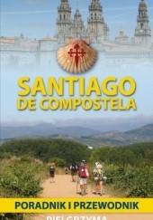Okładka książki Santiago de Compostela Zbigniew Iwański,Andrzej Kołaczkowski-Bochenek